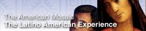 Latino American Experience