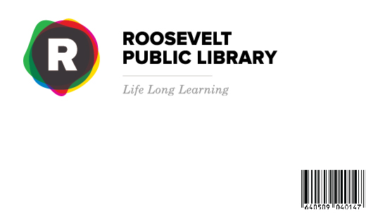 Obtaining A Roosevelt Library Card